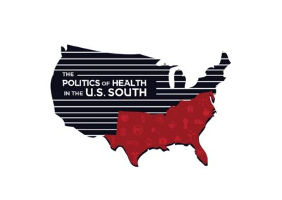 Politics of Health in the US South